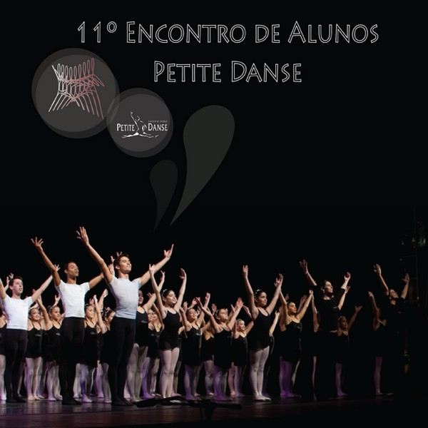 11º Encontro de Alunos da Petite Danse - 2013