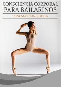 Escola de Dança Petite Danse Consciência Corporal para Bailarinos