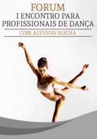 Escola de Dança Petite Danse 1º Encontro para Profissionais de Dança