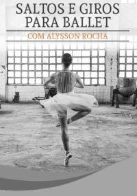 Escola de Dança Petite Danse Saltos e Giros para Ballet