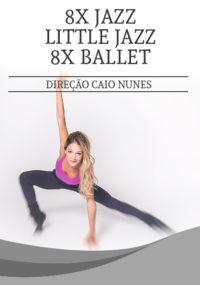 Petite Danse Curso de Little Jazz | 8x Ballet | 8x Jazz