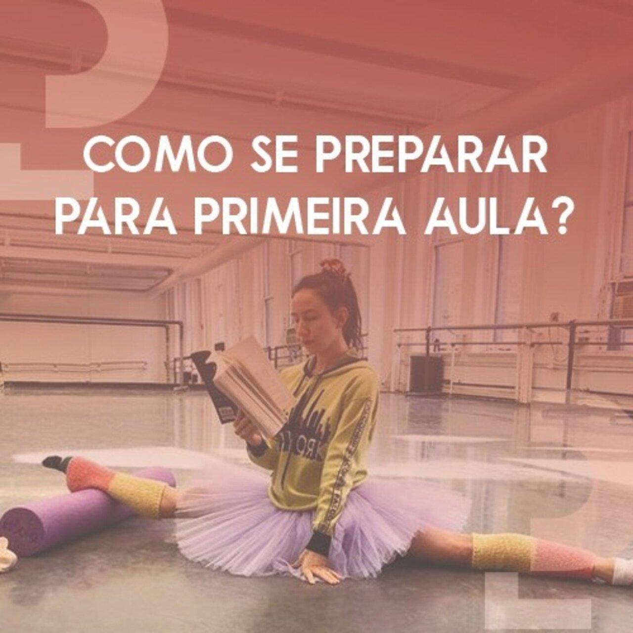 Dicas de como se preparar para a sua primeira aula de dança