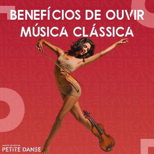 Veja as vantagens de ouvir música clássica no seu dia a dia
