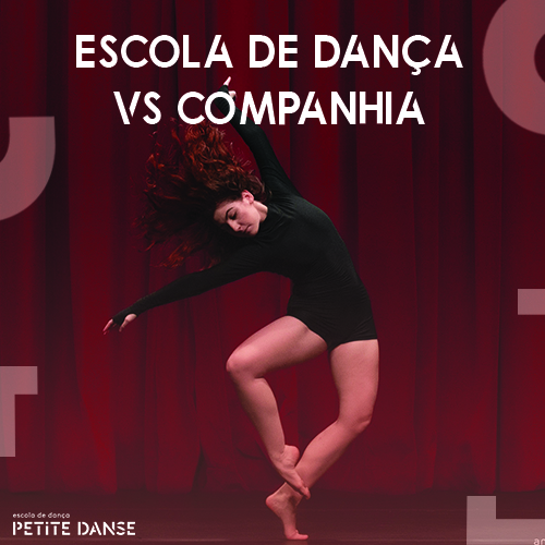 Escola e companhia de dança: diferenças e trabalho em conjunto
