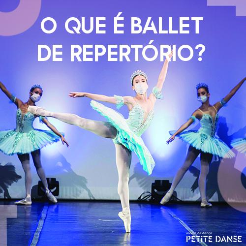 Ballet de Repertório: história, dicas e muito mais
