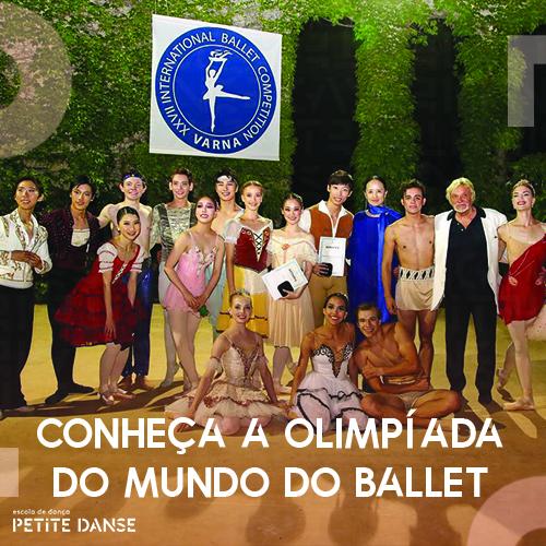 Saiba mais sobre a Olimpíada do mundo do Ballet