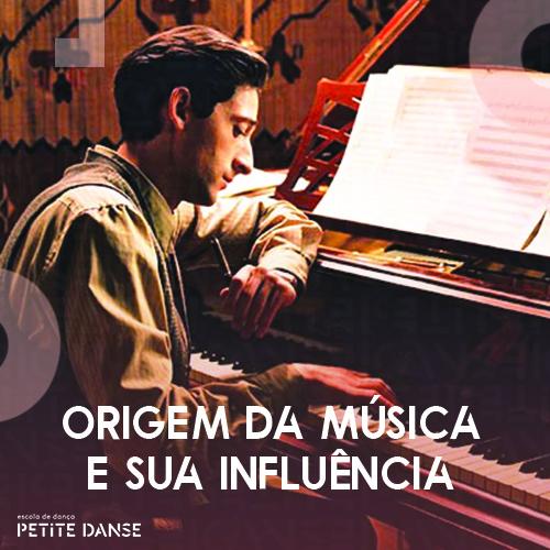 História da Música: origem e influência